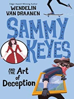 Click this cover for a(n) Audiobook sample of Sammy Keyes and the Art of Deception