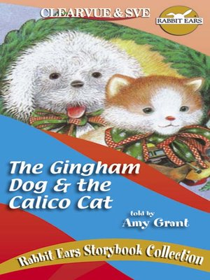 The Gingham Dog & the Calico Cat