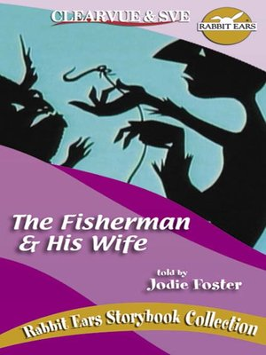 The Fisherman & His Wife