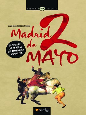 Click this cover for a(n) eBook sample of Madrid, 2 de Mayo.