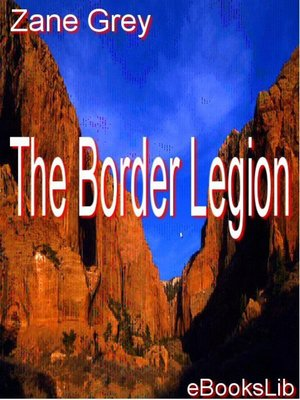 Click this cover for a(n) eBook sample of The Border Legion.