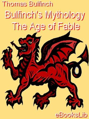 Cover of Bulfinch's Mythology - The Age of Fable