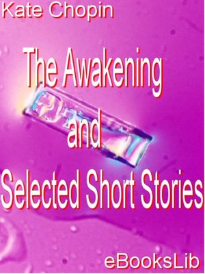 Click this cover for a(n) eBook sample of The Awakening and Selected Short Stories