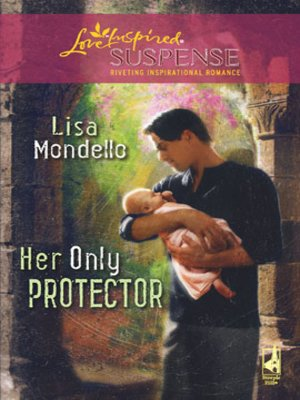 Click this cover for a(n) eBook sample of Her Only Protector.