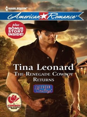 Click this cover for a(n) eBook sample of The Renegade Cowboy Returns: The Renegade Cowboy Returns\Texas Lullaby