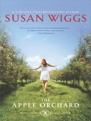 Cover of The Apple Orchard: Bella Vista Chronicles Book 1