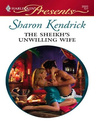 Cover of The Sheikh's Unwilling Wife