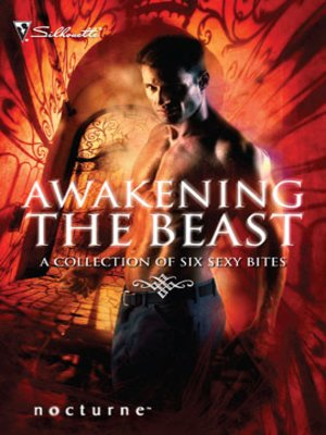 Cover of Awakening the Beast: Return of the Beast\Mortal Enemy, Immortal Lover\Claws of the Lynx\Wilderness\Honor Calls\Shadow Lover