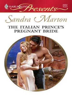 Cover of The Italian Prince's Pregnant Bride