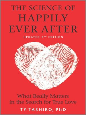 Click this cover for a(n) eBook sample of The Science of Happily Ever After: What Really Matters in the Quest for Enduring Love