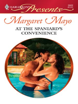 Click this cover for a(n) eBook sample of At the Spaniard's Convenience