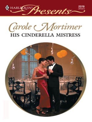 Click this cover for a(n) eBook sample of His Cinderella Mistress