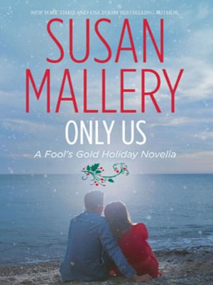 Cover of Only Us: A Fool's Gold Holiday