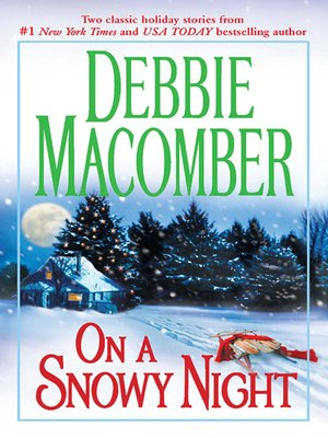 Click this cover for a(n) eBook sample of On a Snowy Night: The Christmas Basket\The Snow Bride.