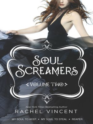 Click this cover for a(n) eBook sample of Soul Screamers Volume Two: My Soul to KeepMy Soul to StealReaper.