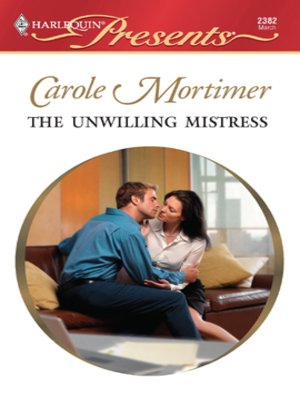 Cover of The Unwilling Mistress