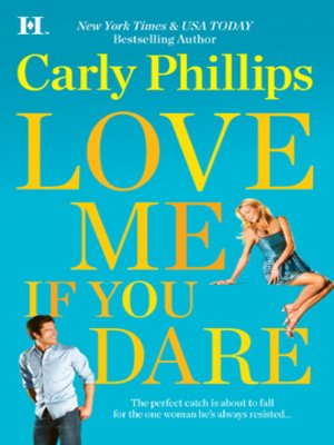Click this cover for a(n) eBook sample of Love Me If You Dare.
