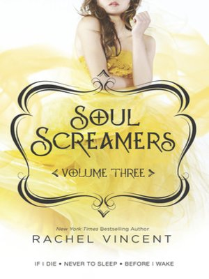 Soul Screamers Volume Three: If I Die\Never to Sleep\Before I Wake