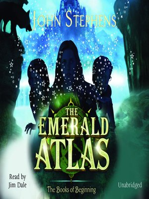 Click this cover for a(n) Audiobook sample of The Emerald Atlas.