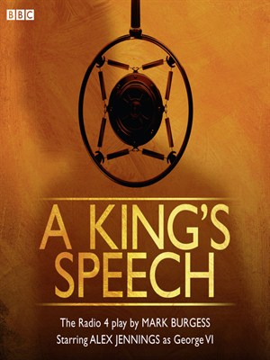 Click this cover for a(n) Audiobook sample of A King's Speech.