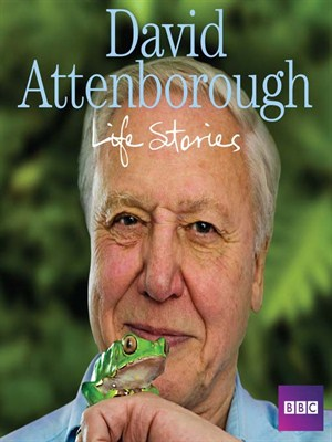 Click this cover for a(n) Audiobook sample of David Attenborough's Life Stories.