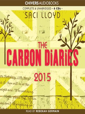 Click this cover for a(n) Audiobook sample of The Carbon Diaries 2015.