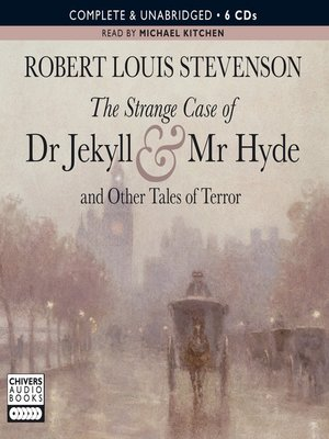 Click this cover for a(n) Audiobook sample of The Strange Case of Dr. Jekyll and Mr. Hyde and Other Tales of Terror.