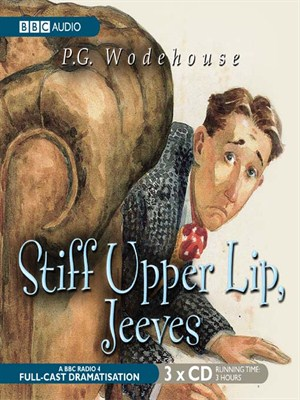 Click this cover for a(n) Audiobook sample of Stiff Upper Lip, Jeeves.