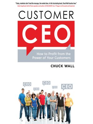 Click here to view Audiobook details for Customer CEO by Chuck Wall
