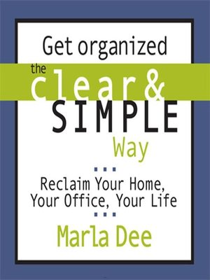 Click this cover for a(n) Audiobook sample of Get Organized the Clear and Simple Way .