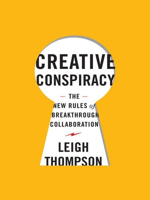 Click here to view Audiobook details for Creative Conspiracy by Leigh Thompson