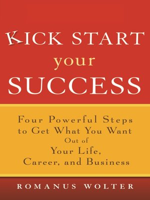 Click this cover for a(n) Audiobook sample of Kick Start Your Success.
