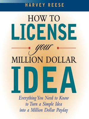 Click this cover for a(n) Audiobook sample of How to License Your Million Dollar Idea