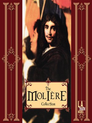Click this cover for a(n) Audiobook sample of The Molière Collection