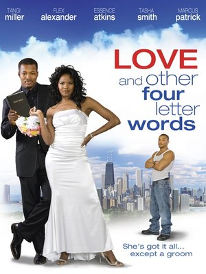 Click this cover for a(n) Video sample of Love and Other Four Letter Words.