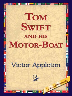 Click this cover for a(n) eBook sample of Tom Swift and his Motor-Boat.