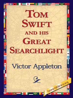 Click this cover for a(n) eBook sample of Tom Swift and his Great Searchlight