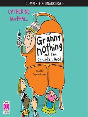 Granny Nothing and the Shrunken Head