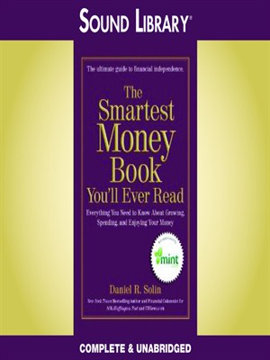 Click this cover for a(n) Audiobook sample of The Smartest Money Book You'll Ever Read.