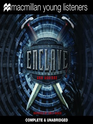 Click this cover for a(n) Audiobook sample of Enclave.
