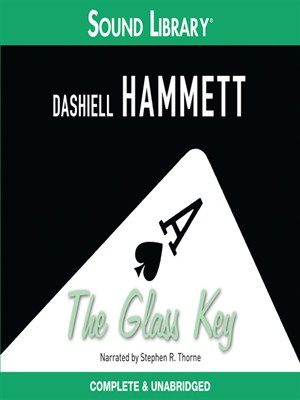 Click this cover for a(n) Audiobook sample of The Glass Key