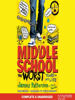 Click this cover for a(n) Audiobook sample of Middle School, the Worst Years of My Life.