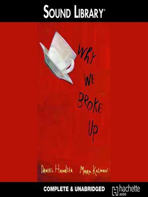 Click this cover for a(n) Audiobook sample of Why We Broke Up