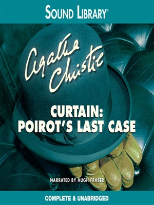 Click this cover for a(n) Audiobook sample of Curtain: Poirot's Last Case