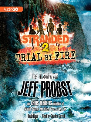 Click here to view Audiobook details for Trial by Fire by Jeff Probst