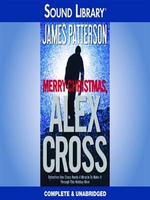 Click this cover for a(n) Audiobook sample of Merry Christmas, Alex Cross.