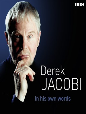 Derek Jacobi in His Own Words