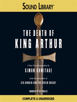 Click this cover for a(n) Audiobook sample of The Death of King Arthur.