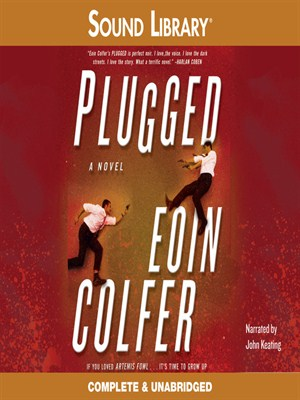 Click this cover for a(n) Audiobook sample of Plugged.