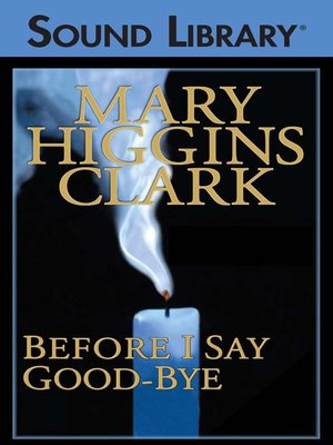Click this cover for a(n) Audiobook sample of Before I Say Good-bye.